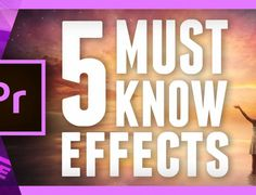 Five Essential Effects in Adobe Premiere Pro CC 2017 Every Video Editor Should Know 3d Video, Video Film, Bruno Mars Music Videos, Effects Photoshop, Adobe Photoshop, Video Effects, Photoshop Illustrator, Film Tips, After Effect Tutorial