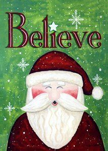 believe santa christmas house flag by evergreen 1199 hand painted artwork reproduced on