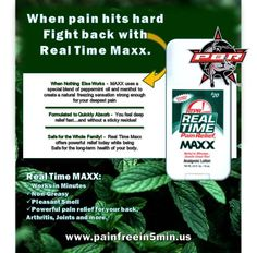 "Real Time ""MAXX"" Pain Relief that's as tough as Cowboy..."