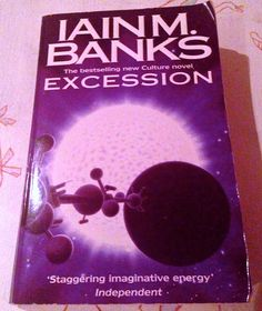 Excession, Iain M. Banks, just read in 'preparation' for the new Culture novel