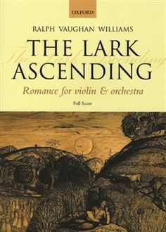 The Lark Ascending by Ralph Vaughan Williams (1922).  Great music when played by Nigel Kennedy!