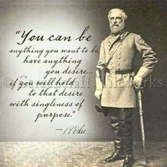 Wisdom of Robert E Lee ♥️ Confederate States Of America, Confederate Monuments, Confederate Flag, Robert E Lee Quotes, American Civil War, American History, Motivational Thoughts, Inspirational Quotes, Civil War Quotes