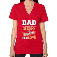 Dad the hero the first love V-Neck (on woman)