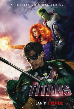 A new poster has been unveiled for DC's Titans TV series, which is set to finally debut internationally on Netflix next month. Teen Titans Go, Dc Movies, Series Movies, Netflix Series, Dc Universe, Batman Universe, Titans Tv Series, Series Dc, New Titan
