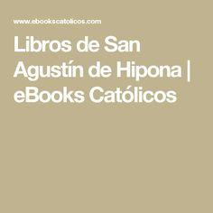 Libros de San Agustín de Hipona | eBooks Católicos