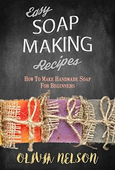 FREE TODAY - 11/15/2016: Easy Soap Making Recipes: How to Make Handmade Soap for B... https://www.amazon.com/dp/B01N08D4P0/ref=cm_sw_r_pi_dp_x_8UWkybRR7MGVG
