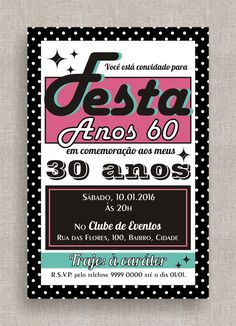 Convite Digital Aniversário 22 Festa temática anos 60, anos 50, retrô, vinil, festa à fantasia. Theme Birthday Party invite, Costume Party, 50's, 60's, dinner party.