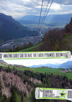 The fascinating Earth pyramids of Bolzano & The amazing Cable Car & hike to visit them! > http://theroamingrenegades.com/2016/05/fascinating-earth-pyramids-bolzano-amazing-cable-car-hike-visit.html