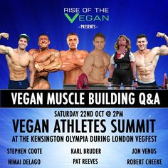 """This Q&A event is being held in London UK at the Kensington Olympia during VegFest and will be live-streamed. It will really help to dispel the myth that """"vegans are weak"""" or that the vegan diet is somehow lacking in protein .  As it will be live-streamed please submit your questions - the best questions will be read out and answered by the panel .  The athletes on the Q&A panel are:- Jon Venus (Bodybuilder and YouTube Personality @jonvenus)- Karl Bruder (WABBA Bodybuilder contender for Mr…"""