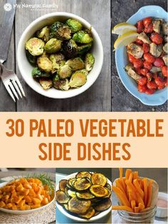 The side dish motherload! 30 of the Best Vegetable Paleo Side Dishes Recipes
