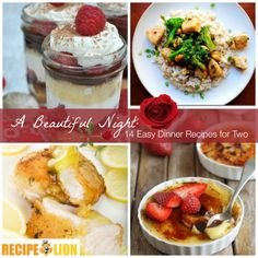 A Beautiful Night: 14 Easy Dinner Recipes for Two - easy chicken recipes and wonderful easy dessert recipes!