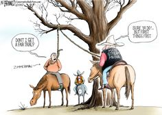 """Today's Cartoon..... """" Hang Em' High"""", says the mainstream media race baiters. Before all the facts were available, the media jumped to conclusions and even manipulated 911 tapes to fit their leftist race dividing agenda."""
