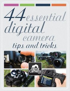 44 essential digital camera tips and tricks | http://my-awesome-photography-collection.blogspot.com