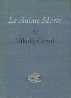 Le anime morte (1842) - Nikolaj Vasil'evič Gogol'