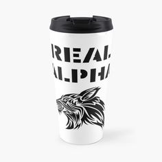 'Real Alpha - pack leader' Travel Mug by RIVEofficial Alpha Pack, Mug Designs, Travel Mug, Leadership, Unique Gifts, Wolf, Packing, Trends, Mugs