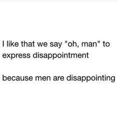 men are trash quotes funny / men are trash quotes funny Stupid Quotes, Men Quotes Funny, Sassy Quotes, Badass Quotes, Fact Quotes, Sarcastic Quotes, Real Quotes, Amazing Quotes, Cute Selfie Quotes