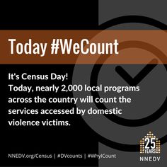 #DVcounts #WeCount #WhyICount http://nnedv.org/census