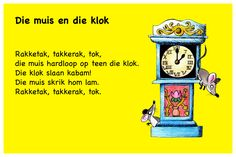 Die muis en die klok - Kinderrympies in Afrikaans Afrikaans Language, Kids Poems, Preschool Learning, Kids And Parenting, Good To Know, Teen, Classroom, Songs, Education