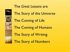 Montessori's Great Lessons