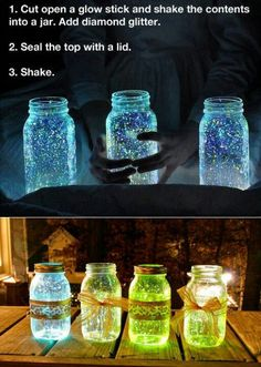 Mason Jar Ideas .... CUT OPEN A GLOW STICK AN EMPTY IT IN A MASON JAR AD GLITTER AND SHAKE.... TUM TUM TUM