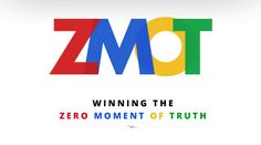 Zero Moment of Truth (ZMOT)