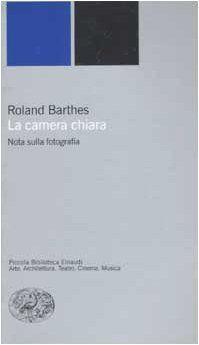 La camera chiara. Nota sulla fotografia di Roland Barthes, http://www.amazon.it/dp/880616497X/ref=cm_sw_r_pi_dp_bNbUrb0VMD85G