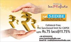 Collateral-Free, Pre-Sanctioned limit for CAPEX upto Rs.75 lacs @11.75% for Existing Members of IamSMEofIndia. For complete details visit: https://www.iamsmeofindia.com/notifications/collateral-free-pre-sanctioned-limit-upto-rs-75-lacs-11-75-0