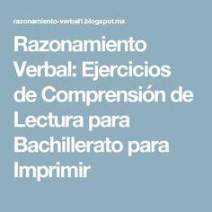 Razonamiento Verbal: Ejercicios de Comprensión de Lectura para Bachillerato para Imprimir