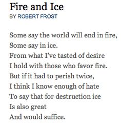 Fire and Ice | Poems | Pinterest | Ice, Fire and ice and Fire