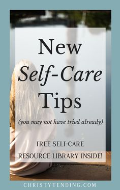Brand-new self-care tips you may not have tried already. Fun self-care ideas to make your practice meaningful and healing. Plus explore the free self-care resource library! -- www.christytending.com