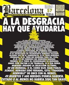 """TAPA de revista argentina """"Barcelona"""" tras desgracia ferroviaria que dejo 50 muertos"""
