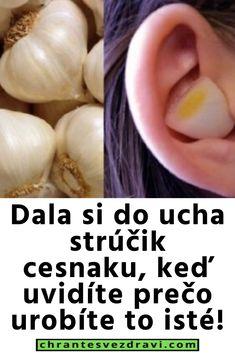 Dala si do ucha strúčik cesnaku, keď uvidíte prečo urobíte to isté! Diabetes, Garlic, Vegetables, Food, Diet, Vegetable Recipes, Eten, Veggie Food, Diabetic Living
