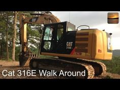 Cat 316E L Excavator Walk Around - Under Hood, In-Cab, and Exterior - YouTube