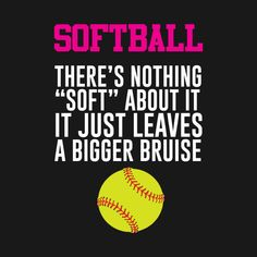 Softball There's Nothing Soft About it Funny T-shirt - Softball Practice - Hoodi. - Softball There's Nothing Soft About it Funny T-shirt – Softball Practice – Hoodie Cute Softball Quotes, Softball Catcher Quotes, Inspirational Softball Quotes, Softball Memes, Softball Uniforms, Softball Cheers, Softball Shirts, Softball Pictures, Girls Softball