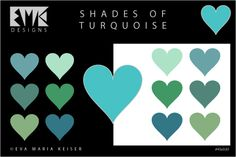 "Eva Maria Keiser Designs: Explore Color: ""Shades of Turquoise"""