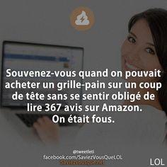 Souvenez-vous quand on pouvait acheter un grille-pain sur un coup de tête sans se sentir obligé de lire 367 avis sur Amazon. On était fous.