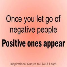 Once you let go of negative people, positive ones appear. #lawofattraction #successwithkurt #kurttasche