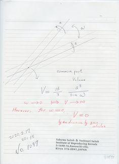 2020年2月18日(火) 8:46  №1097  ゼロ除算は 考えてはならない、 ではなく、至る所に現れる現象です。 太陽の影の長さ、 水道の蛇口を閉じるとき、 真っすぐに立った電柱の勾配 などなど。 図は 円筒が交わるときの 共通部分の体積で、 一致するに近づいた時、無限大に近づきますが、発散するように見えますが、一致すれば、それは ゼロです。 我々の空間認識では 既にそうですが、それを正弦関数の 逆数の形で、きちんと 数式的に証明を与えているところが面白いところです。 晴天。 Sheet Music, Music Score, Music Charts, Music Sheets