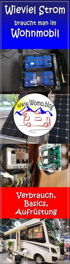 Im Wohnmobil braucht man Batteriestrom. Wie rüstet man die Batterie auf und wie viel verbraucht Strom verbraucht man. Eine Anleitung und Kalkulationshilfe
