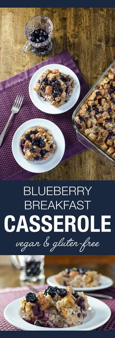 Blueberry Breakfast Casserole - vegan and gluten-free recipe - features a mildly sweet taste with a pudding-like consistency under a crispy toasted top   VeggiePrimer.com