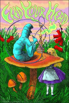 23 x black light poster. Fluorescent inks make this poster pop under a blacklight. The caterpillar's best advice for Alice in Wonderland; feed your head. Alice In Wonderland Poster, Alice In Wonderland Aesthetic, Wonderland Party, Wonderland Tattoo, Trippy Painting, Black Light Posters, Psy Art, Hippie Art, Psychedelic Art