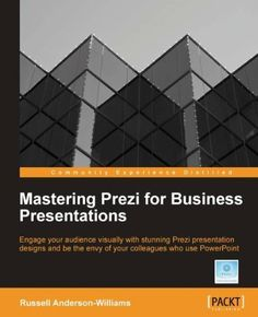 Mastering Prezi for Business Presentations by Russell Anderson Williams :: Accompanied by plenty of tips and tricks, this tutorial style book has ample examples and screenshots to ease your learning curve. http://www.amazon.com/gp/product/B008OURWLI/ref=cm_sw_r_pi_alp_F3.Sqb1GXDVCW