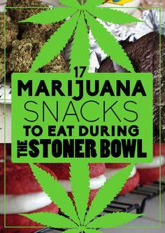 17 Marijuana Snacks To Eat During The Stoner Bowl with Recipes!→follow← ☮❤✌ Medical Marijuana☮❤✌ @ ★☆Danielle ✶ Beasy☆★