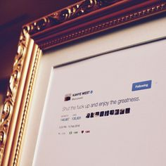 """Kanye West Framed Tweet8x10"""" frame. Can be hung or propped. Printed on high-quality paper stock with archival matting.Ships in 2-4 weeks."""