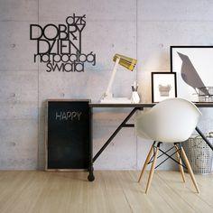 Napis na ścianę DZIŚ DOBRY DZIEŃ NA PODBÓJ ŚWIATA czarny - Dekoracje ścienne - Meble, dekoracje, oświetlenie Biokominki,Grille ogrodowe,Drzwi, Podłogi,Meble,Dekoracje