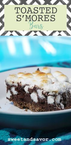 Toasted S'Mores Bars - Sweet + Savor