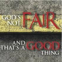 "The Pastor's Perspective - Please check out my new blog post ""God's Not Fair.""  I pray that it will stir your heart!!!"