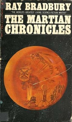 35. MARS. Ray Bradbury's book, more a collection of stories than a novel, has remained in print since 1950. It was influenced by Sherwood Anderson's WINESBURG, OHIO--a more highbrow (and probably duller) work of mainstream fiction.