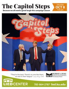 The Capitol Steps Saturday October 8, 2016 7:30 p.m.