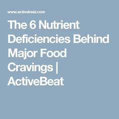 The 6 Nutrient Deficiencies Behind Major Food Cravings | ActiveBeat